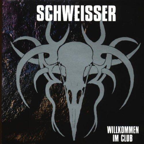 Schweisser - Willkommen im Club - Preis vom 20.07.2019 06:10:52 h