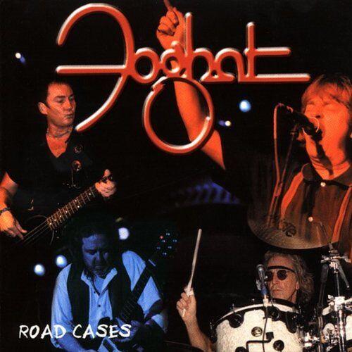 Foghat - Road Cases - Preis vom 27.02.2021 06:04:24 h