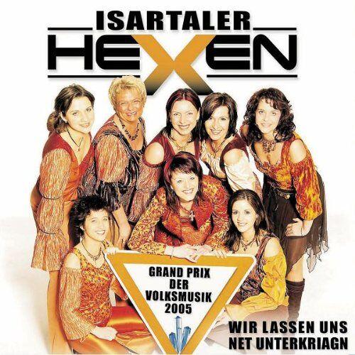 Isartaler Hexen - Wir Lassen Uns Net Unterkriagn - Preis vom 14.04.2021 04:53:30 h