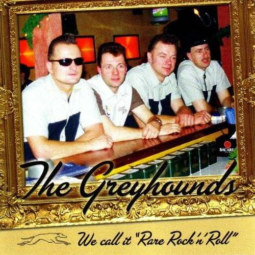 The Greyhounds - We Call It Rare Rock'N'Roll - Preis vom 28.02.2021 06:03:40 h