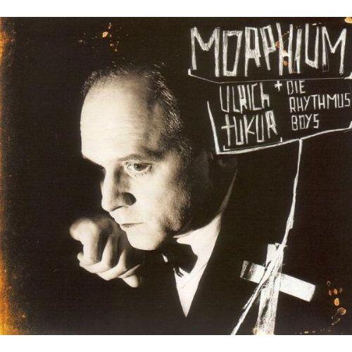 Ulrich Tukur & Die Rhythmus Boys - Morphium - Preis vom 28.02.2021 06:03:40 h
