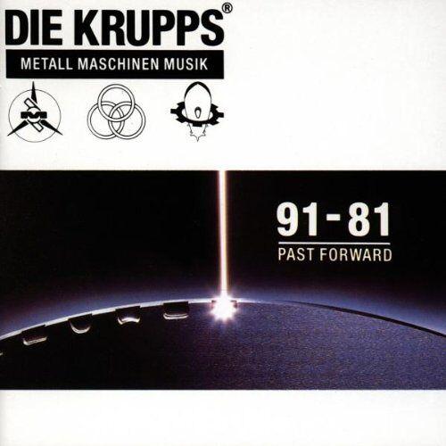 die Krupps - Metall Maschinen Musik 91-81 Past Forward - Preis vom 12.04.2021 04:50:28 h