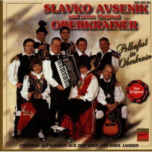 Avsenik, Slavko und Seine Original Oberkrainer - Polkafest in Oberkrain - Preis vom 23.02.2021 06:05:19 h