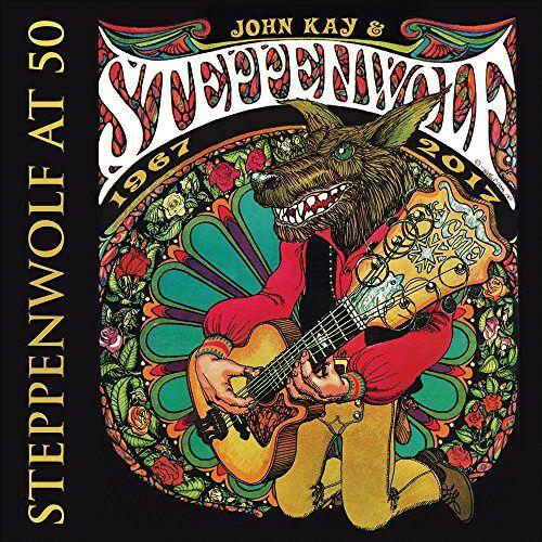 John Kay & Steppenwolf - Steppenwolf At 50 - Preis vom 24.01.2021 06:07:55 h