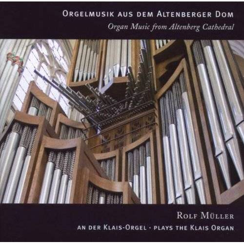 Rolf Müller - Orgelmusik Aus Dem Altenberger Dom - Preis vom 20.10.2020 04:55:35 h
