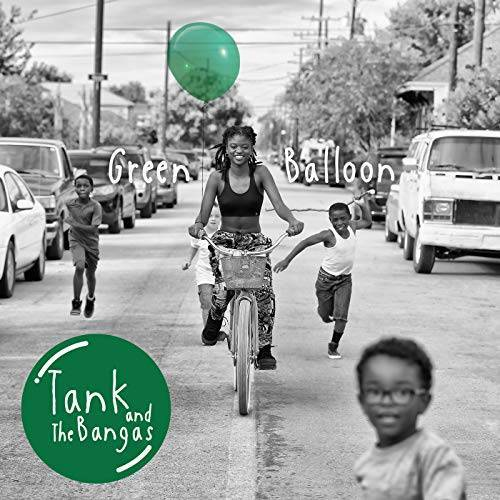 Tank and the Bangas - Green Balloon - Preis vom 07.03.2021 06:00:26 h