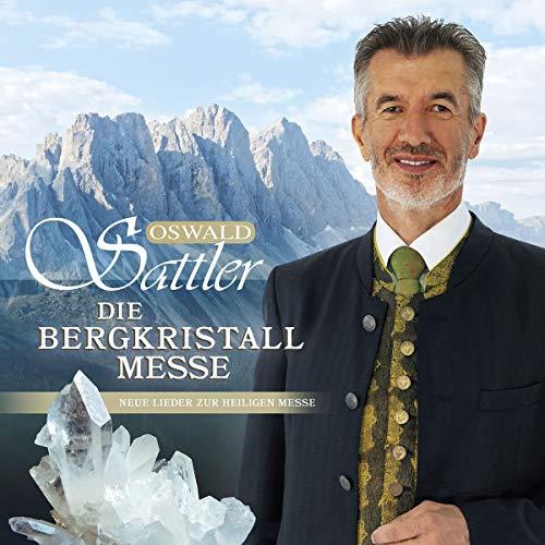 Oswald Sattler - Die Bergkristall-Messe - Preis vom 14.05.2021 04:51:20 h