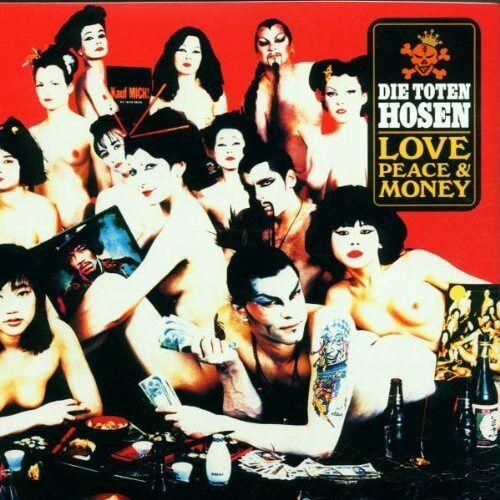 Die Toten Hosen - Love,Peace & Money - Preis vom 08.03.2021 05:59:36 h