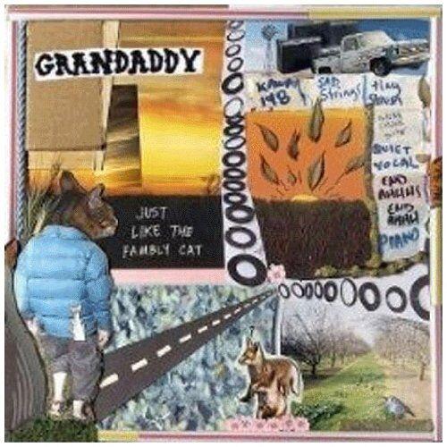 Grandaddy - Just Like the Fambly Cat - Preis vom 20.01.2021 06:06:08 h