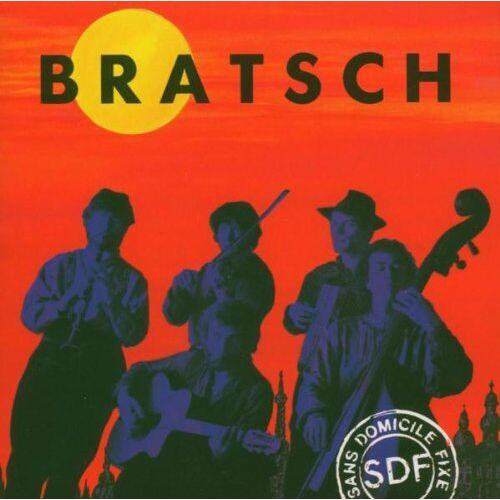 Bratsch - Sans Domicile Fixe - Preis vom 23.01.2021 06:00:26 h