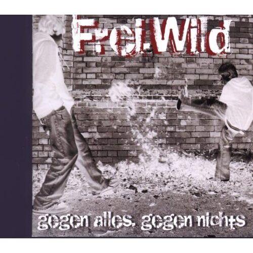 Frei.Wild - Gegen Alles Gegen Nichts - Preis vom 27.02.2021 06:04:24 h