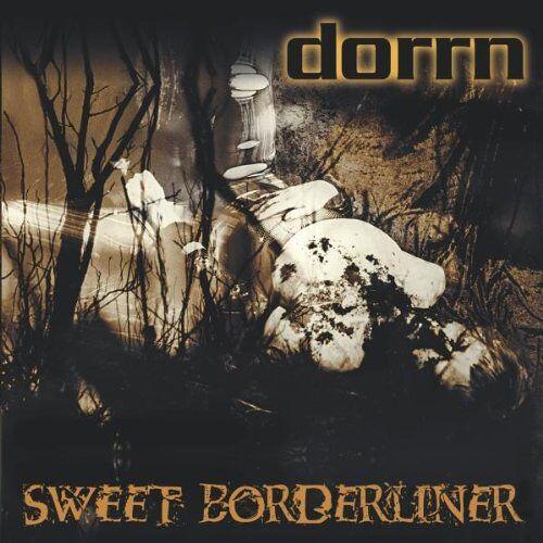 Dorrn - Sweet Borderliner - Preis vom 15.05.2021 04:43:31 h
