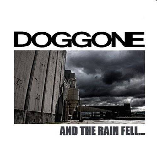 Doggone - And the Rain Fell... - Preis vom 15.04.2021 04:51:42 h