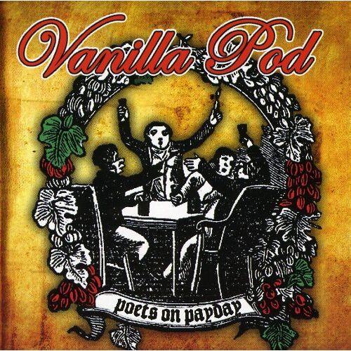 Vanilla Pod - Poets on Payday - Preis vom 04.05.2021 04:55:49 h