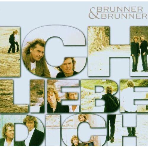 Brunner & Brunner - Ich Liebe Dich - Preis vom 18.09.2019 05:33:40 h