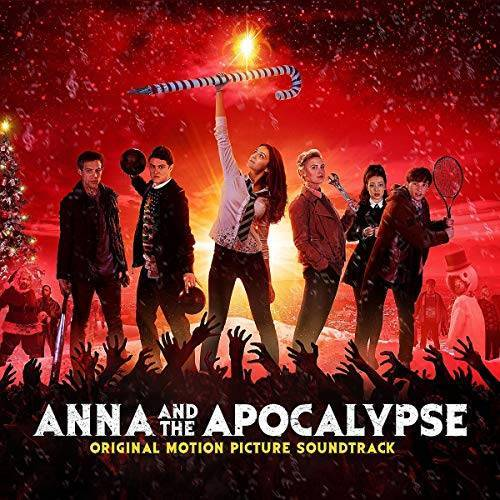 Cast from Anna and the Apocalypse - Anna and the Apocalypse - Preis vom 20.10.2020 04:55:35 h
