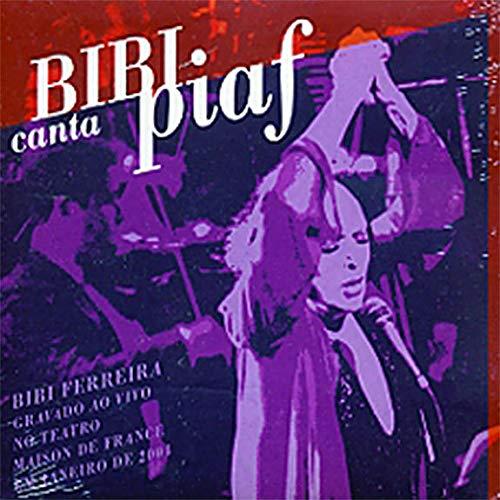 Bibi Ferreira - Bibi Canta Piaf - Preis vom 13.04.2021 04:49:48 h