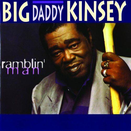 Kinsey, Big Daddy - Ramblin'man - Preis vom 18.04.2021 04:52:10 h