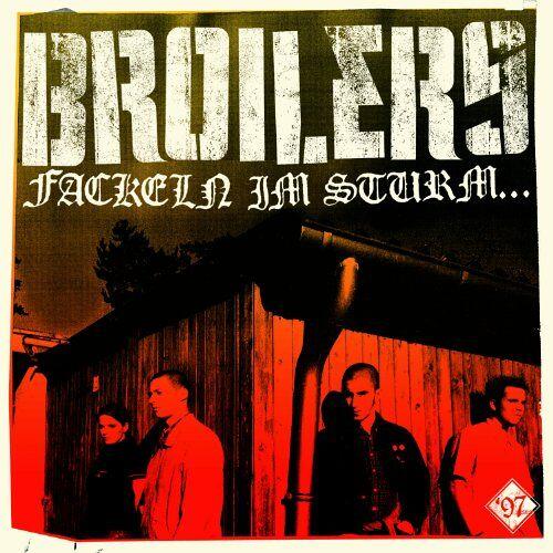 Broilers - Fackeln im Sturm... - Preis vom 06.04.2020 04:59:29 h