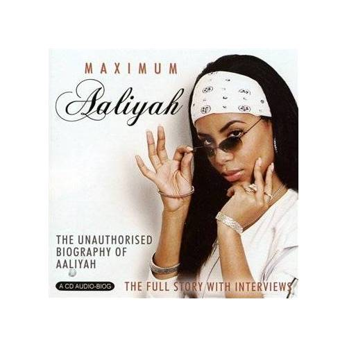 Aaliyah - Maximum Aaliyah - Preis vom 05.09.2020 04:49:05 h