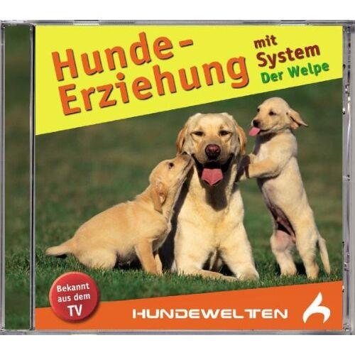 Various - Hundeerziehung mit System/der Welpe - Preis vom 13.09.2019 05:32:03 h