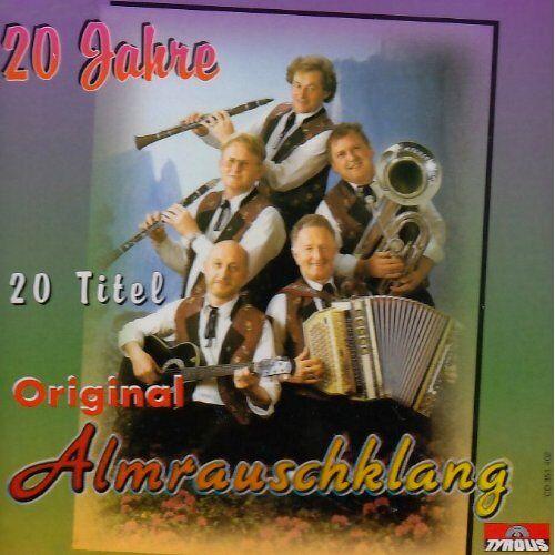 Original Almrauschklang - 20 Jahre - Preis vom 20.10.2020 04:55:35 h