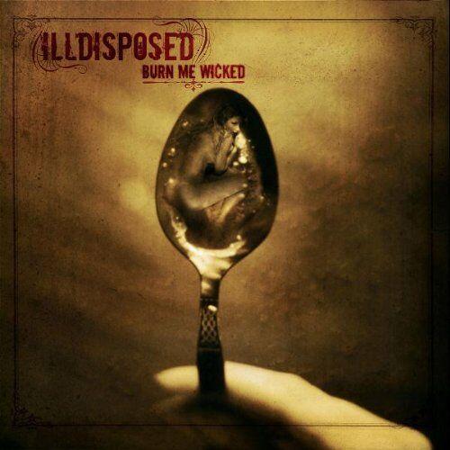 Illdisposed - Burn Me Wicked - Preis vom 16.01.2021 06:04:45 h
