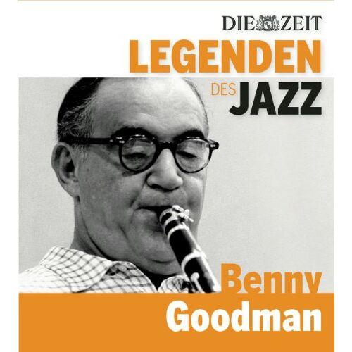 Benny Goodman - DIE ZEIT Edition: Legenden des Jazz - Benny Goodman - Preis vom 18.11.2020 05:46:02 h