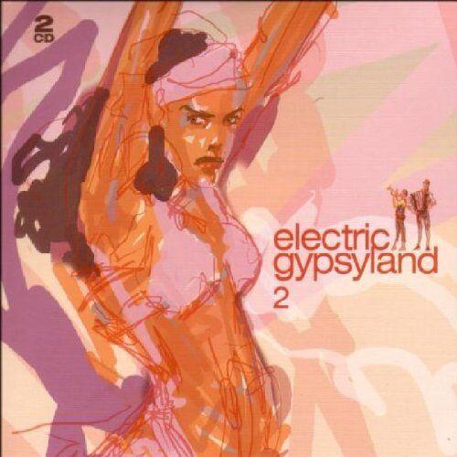 Various - Electric Gypsyland 2 - Preis vom 14.01.2021 05:56:14 h