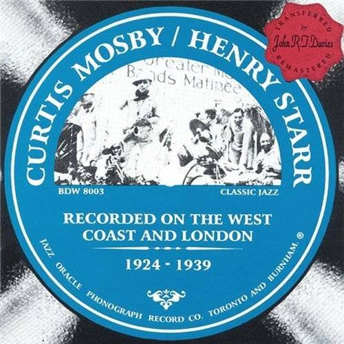 Curtis Mosby - Curtis Mosby And Henry Starr - Preis vom 22.10.2020 04:52:23 h