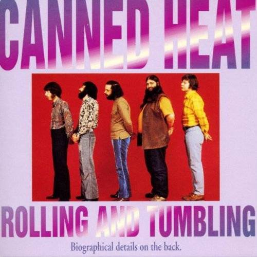 Canned Heat - Rolling and Tumbling - Preis vom 29.10.2019 06:04:20 h