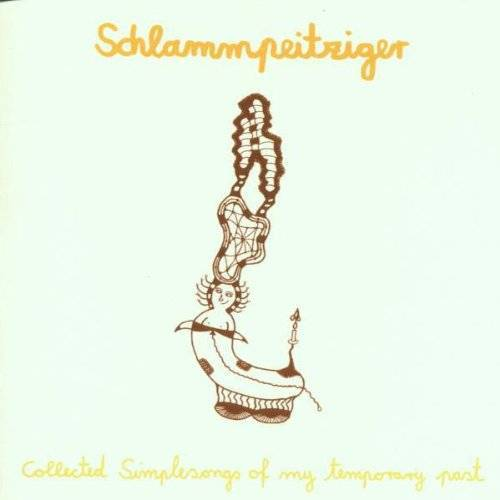 Schlammpeitziger - Collected Simple Songs of My Temporary P - Preis vom 25.02.2021 06:08:03 h