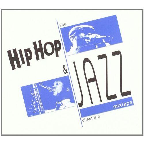 Various - Hip Hop and Jazz Mixtape 3 - Preis vom 27.02.2021 06:04:24 h