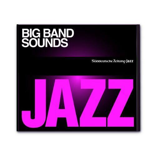 Sueddeutsche Zeitung Jazz CD 1 - Big Band Sounds - Preis vom 05.09.2020 04:49:05 h