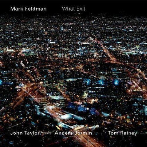 Mark Feldman - What Exit - Preis vom 19.10.2020 04:51:53 h