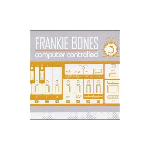 Frankie Bones - Computer Controlled - Preis vom 15.05.2021 04:43:31 h
