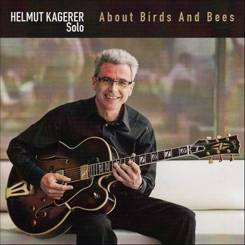 Helmut Kagerer - About Birds and Bees - Preis vom 15.05.2021 04:43:31 h