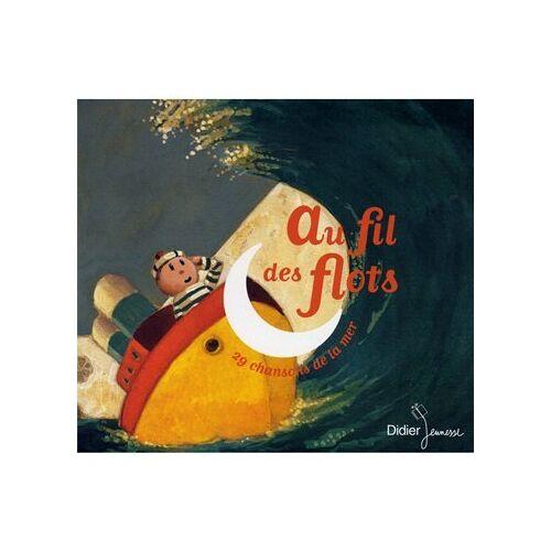 29 Chansons de la Mer - Au Fil des Flots - 29 Chansons de la Mer - Preis vom 24.01.2021 06:07:55 h