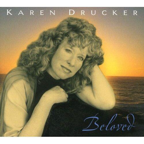 Karen Drucker - Beloved - Preis vom 11.04.2021 04:47:53 h