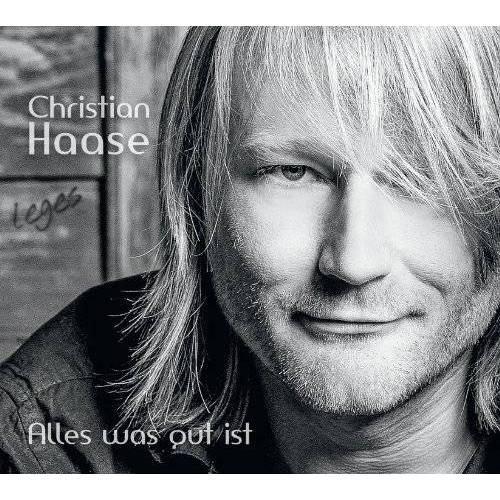 Christian Haase - Alles Was Gut Ist - Preis vom 18.10.2020 04:52:00 h