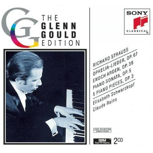 Glenn Gould - Richard Strauss: Ophelia-Lieder, Op. 67; Enoch Arden, Op. 38; Piano Sonata, Op. 5; 5 Piano Pieces, Op. 3 - Preis vom 16.01.2021 06:04:45 h