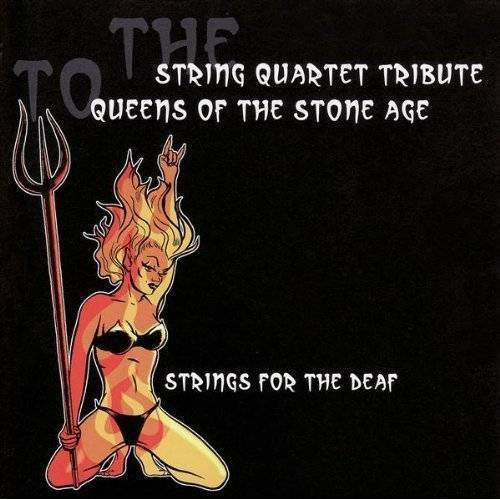 Tribute to Queens of the Stone - String Quart Tribute to Queens - Preis vom 13.08.2020 04:48:24 h