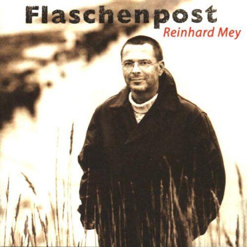 Reinhard Mey - Flaschenpost - Preis vom 11.11.2019 06:01:23 h
