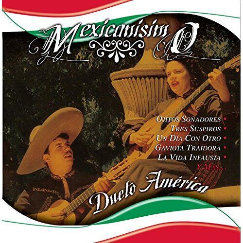 Dueto America - Mexicanisimo - Preis vom 20.10.2020 04:55:35 h