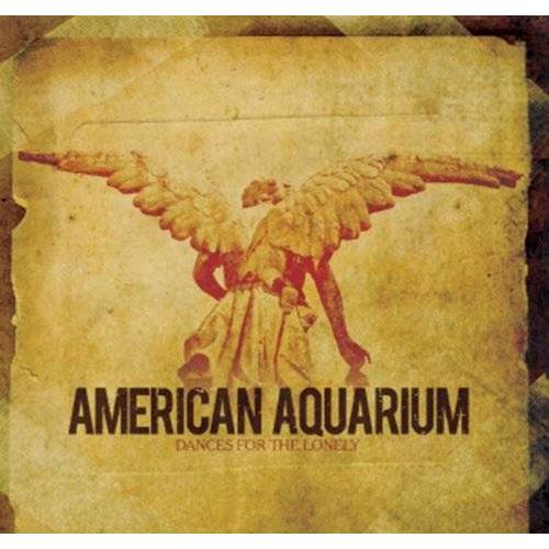 American Aquarium - Dances for the Lonely - Preis vom 20.10.2020 04:55:35 h