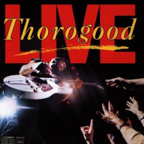 George Thorogood - Live - Preis vom 12.04.2021 04:50:28 h