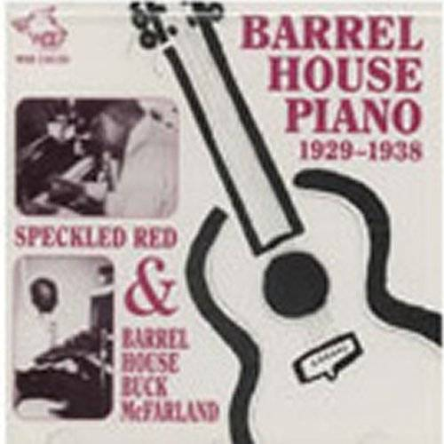 Speckled Red - Barrel House Piano 1929-1938 - Preis vom 07.05.2021 04:52:30 h