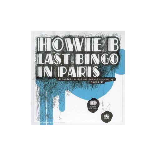 Howie B - Last Bingo in Paris - Preis vom 04.05.2021 04:55:49 h