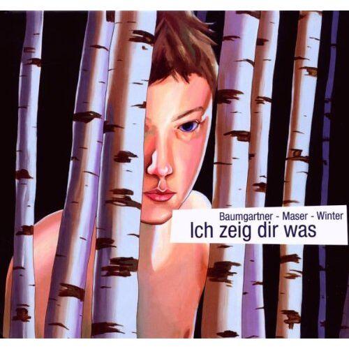Pit Baumgartner - Ich Zeig Dir Was - Preis vom 11.04.2021 04:47:53 h