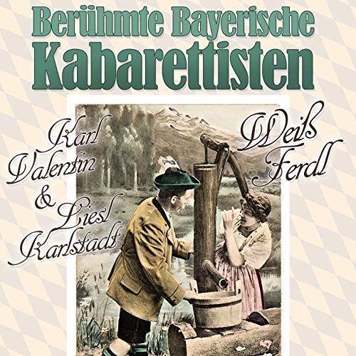 K./Karlstadt - Berühmte Bayerische Kabarettisten - Preis vom 20.10.2020 04:55:35 h